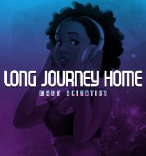 Madd Scientist * Long Journey Home
